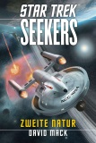 Star Trek - Seekers, Band 1: Zweite Natur